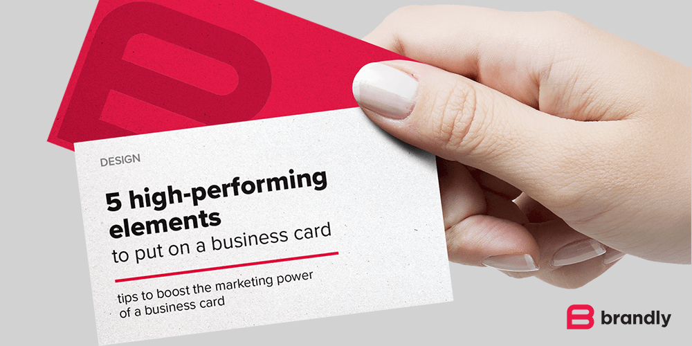5 High-Performing Elements to Put on a Business Card