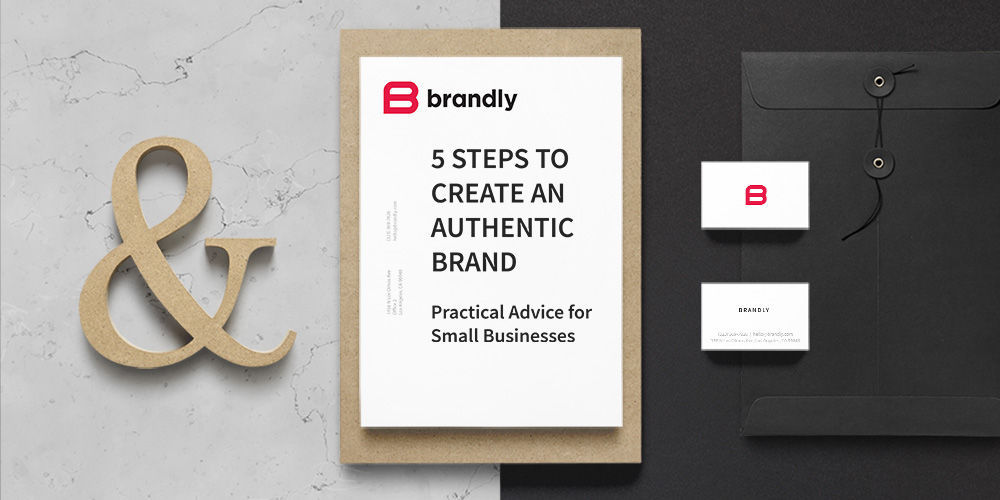 5 Steps to Create an Authentic Brand