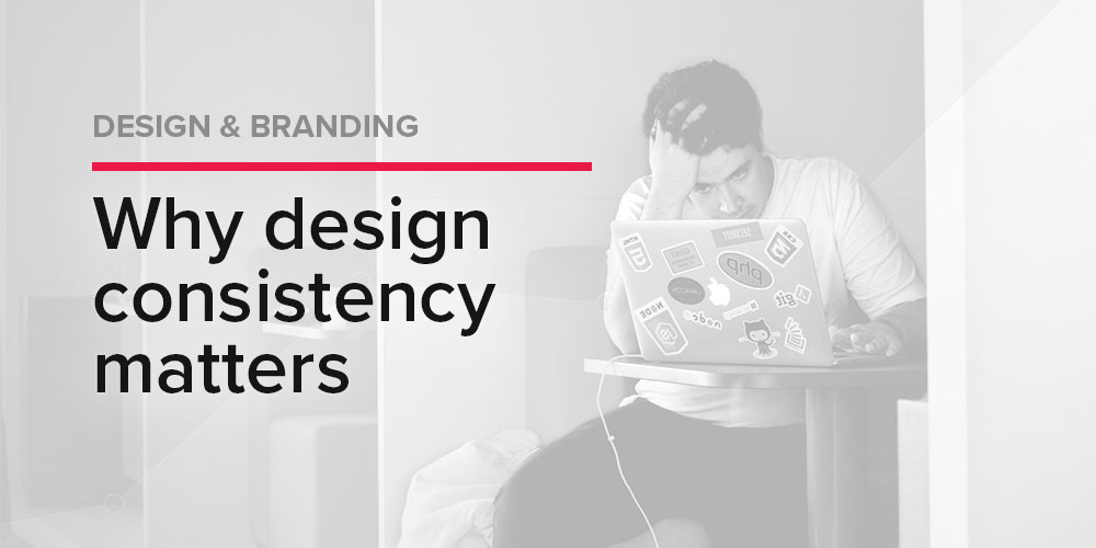Why Design Consistency Matters in Branding